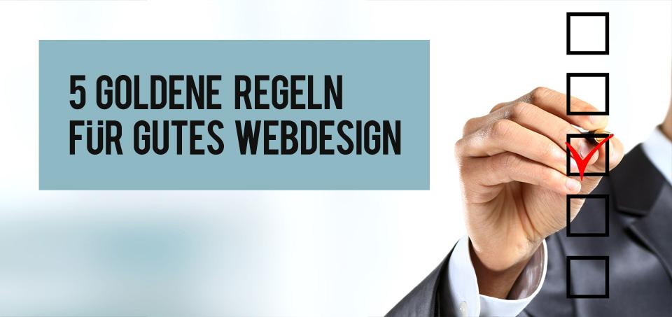 5 Goldene Regeln Für Gutes Web Design